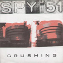 Crushing - Spy 51